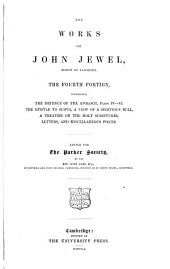 The Works of John Jewel: Volume 4