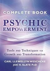 The Complete Book of Psychic Empowerment PDF