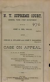 Jose A. Del Valle, Against Josiah A. Hyland and Jose F. Navarro