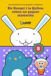 En Booqui i la Quiboo reben un paquet misteriós: Les històries d'en Booqui i la Quiboo