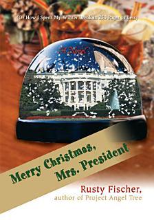 Merry Christmas  Mrs  President  Book