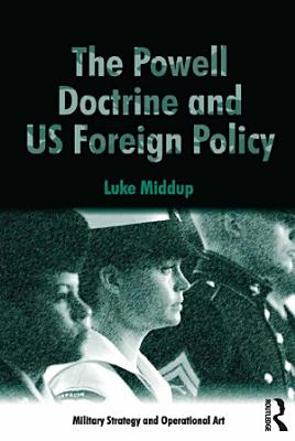 The Powell Doctrine and US Foreign Policy
