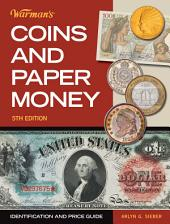 Warman's Coins & Paper Money: Identification and Price Guide, Edition 5