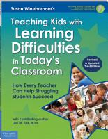 Teaching Kids with Learning Difficulties in Today s Classroom PDF