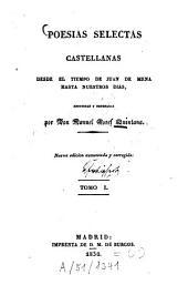 Poesias selectas castellanas desde el tiempo de Juan de Mena hasta nuestros dias