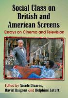 Social Class on British and American Screens PDF