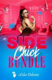 Side Chick Bundle: Volume 1