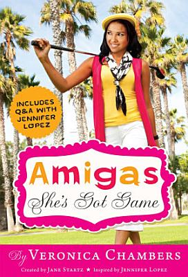 Amigas She s Got Game PDF