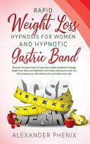Rapid Weight Loss Hypnosis for Women and Hypnotic Gastric Band
