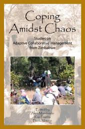 Coping Amidst the Chaos: Studies on Adaptive Collaborative Management in Zimbabwe