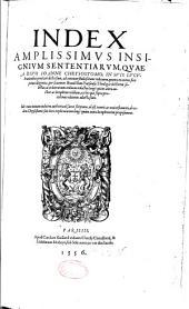 Divi Joannis Chrysostomi,... Opera, quatenus in hunc diem latio donata noscuntur, omnia, cum ad collationem latinorum codicum mirae antiquitatis....