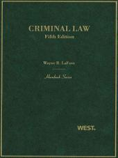 LaFave's Criminal Law, 5th (Hornbook Series): Edition 5