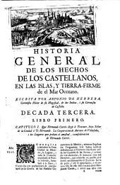 Historia general de los hechos de los castellanos en las islas i tierra firme del mar oceano: Decada terzera
