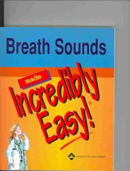 Breath Sounds Made Incredibly Easy  Book PDF