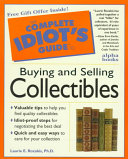The Complete Idiot s Guide to Buying and Selling Collectibles PDF