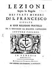 Lezioni sopra la regola dei Fratri Minori di S. Francesco