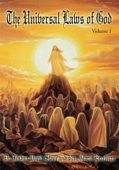 The Universal Laws of God: Volume 1