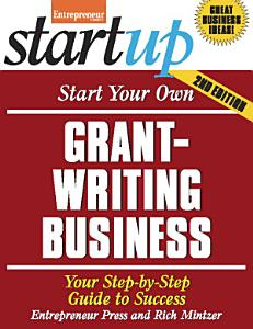 Start Your Own Grant Writing Business PDF