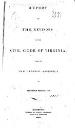 Report of the Revisors of the Civil Code of Virginia PDF