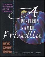 A Positron Named Priscilla PDF