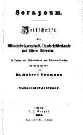 Serapeum: Zeitschrift für bibliothekwissenschaft, handschriftenkunde und ältere litteratur, Bände 17-18