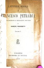 Lettere senili di Francesco Petrarca: Volume 1