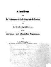Studien über das Vorkommen, die Verbreitung und die Function von Gallenbestandtheilen in den thierischen und pflanzlichen Organismen