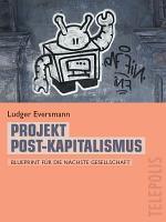 Projekt Post Kapitalismus  Telepolis  PDF