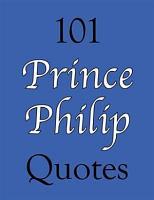 101 Prince Philip Quotes PDF