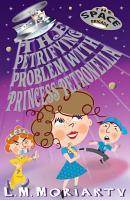 The Petrifying Problem with Princess Petronella  Space Brigade 1 PDF