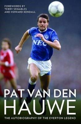 Pat Van Den Hauwe - My Autobiography