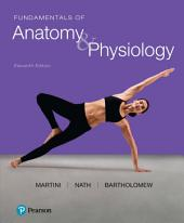 Fundamentals of Anatomy & Physiology: Edition 11
