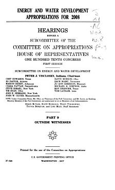 Energy and Water Development Appropriations for 2008  Outside witnesses PDF