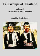 Tai Groups of Thailand Vol 1: Introduction and Overview