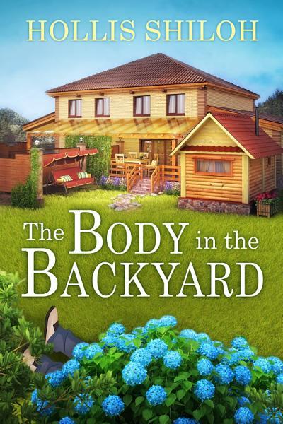 The Body in the Backyard