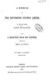 A Memoir of the Reverend Sydney Smith: Volume 2