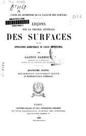 Leçons sur la théorie générale des surfaces et les applications géométriques du calcul infinitésimal: Déformation infiniment petite et représentation sphérique. Part.4, Volume4