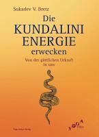 Die Kundalini Energie erwecken PDF