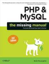 PHP & MySQL: The Missing Manual: Edition 2