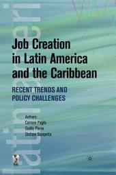 Job Creation in Latin America and the Caribbean: Recent Trends and Policy Challenges