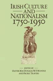Irish Culture and Nationalism, 1750-1950