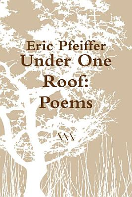 Under One Roof  Poems PDF