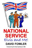NATIONAL SERVICE  ELVIS and ME  PDF