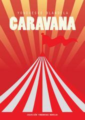 Caravana: YonsheskoNovelas #5
