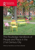 The Routledge Handbook of People and Place in the 21st Century City PDF