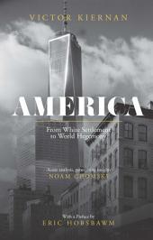 America: From White Settlement to World Hegemony