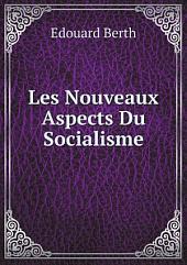 Les Nouveaux Aspects Du Socialisme