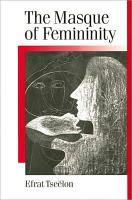 The Masque of Femininity PDF