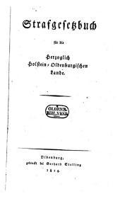 Strafgesetzbuch für die Herzoglich Holstein-Oldenburgischen Lande