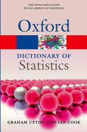 A Dictionary of Statistics 3e: Edition 3